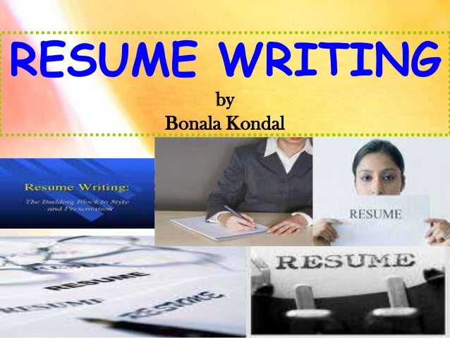 RESUME WRITING by Bonala Kondal