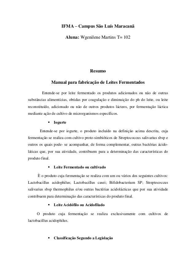 IFMA – Campus São Luís Maracanã                        Aluna: Wgenilene Martins T= 102                                    ...