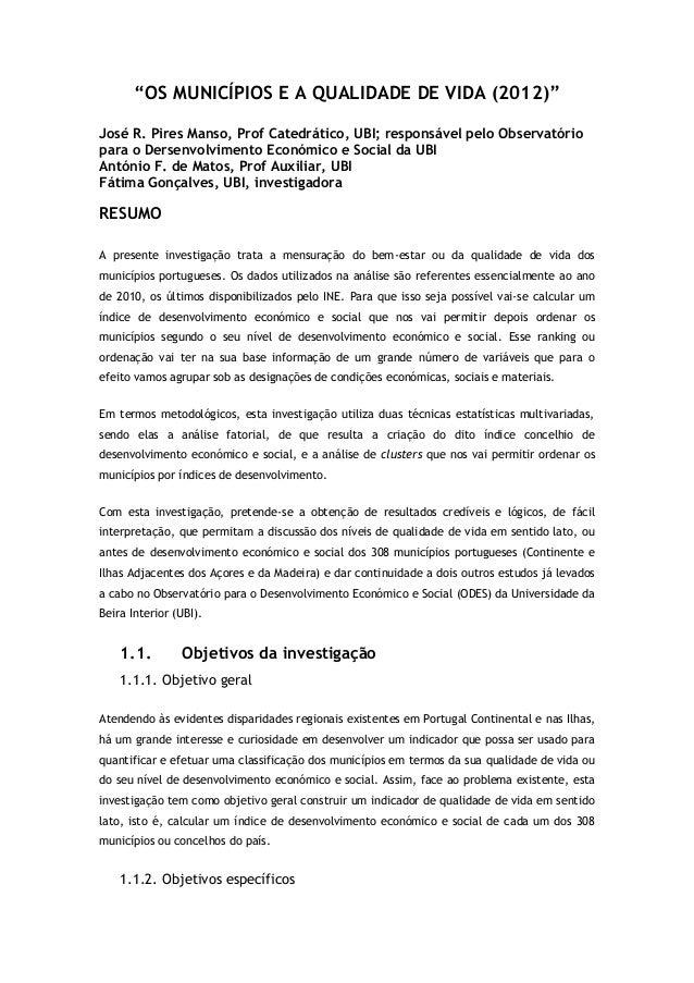 """""""OS MUNICÍPIOS E A QUALIDADE DE VIDA (2012)""""José R. Pires Manso, Prof Catedrático, UBI; responsável pelo Observatóriopara ..."""