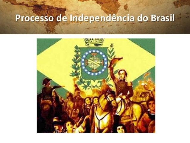 Resumo   processo de independência do brasil