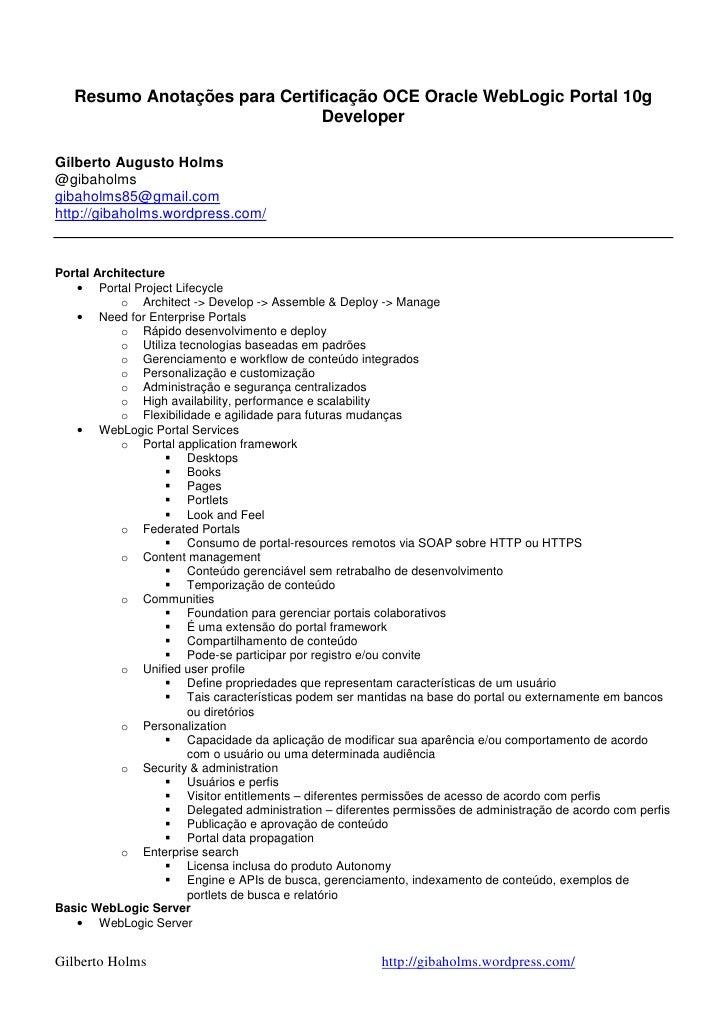 Resumo Anotações para Certificação OCE Oracle WebLogic Portal 10g                              DeveloperGilberto Augusto H...