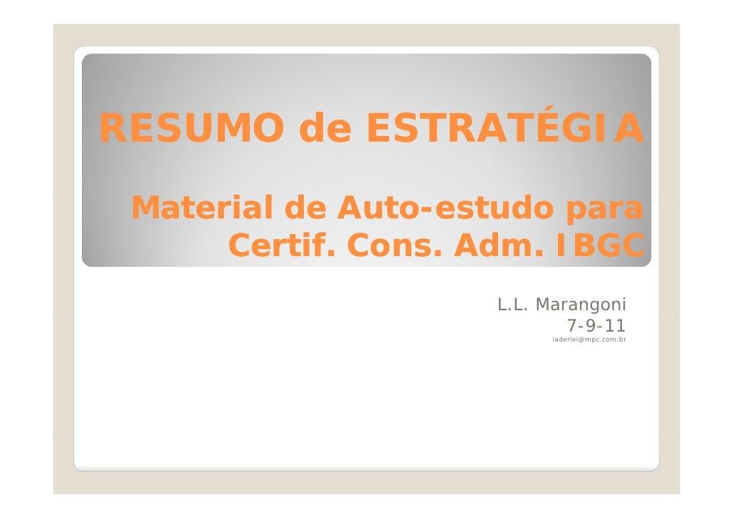 RESUMO de ESTRATÉGIA Material d Auto- t d M t i l de Auto-estudo para              A t      Certif.      Certif. Cons. Adm...