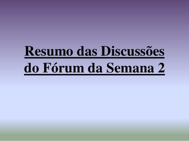 Resumo das Discussões do Fórum da Semana 2