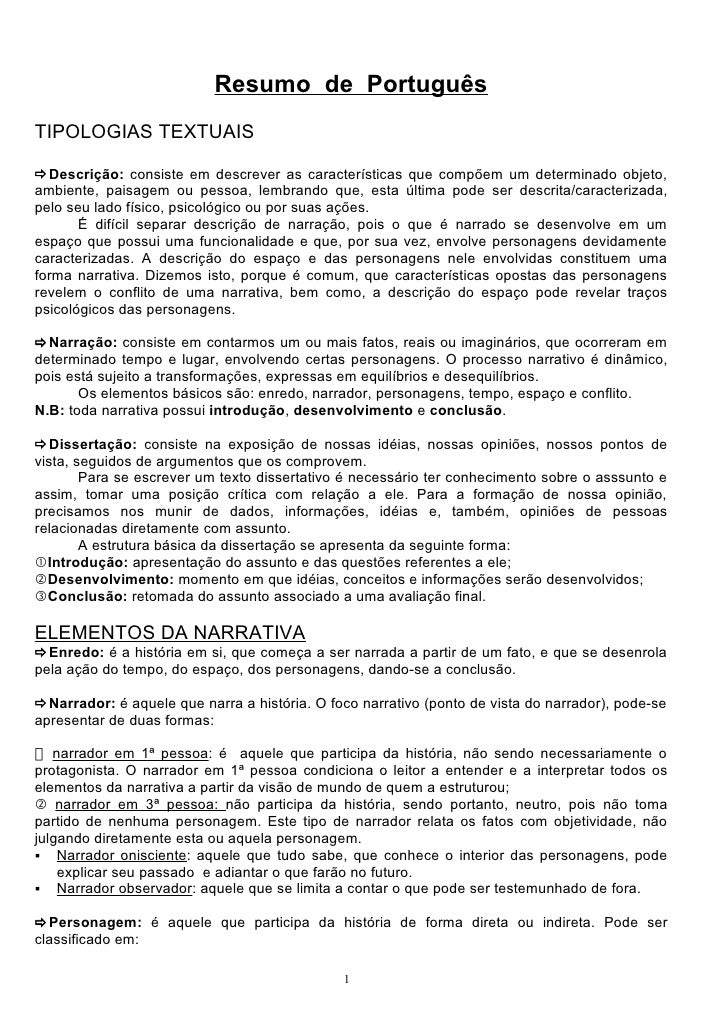 Resumo de Português TIPOLOGIAS TEXTUAIS  Descrição: consiste em descrever as características que compõem um determinado o...