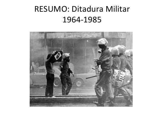RESUMO: Ditadura Militar 1964-1985