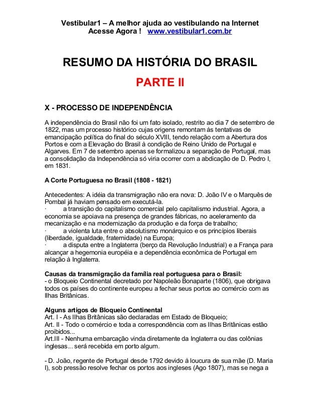 Vestibular1 – A melhor ajuda ao vestibulando na Internet Acesse Agora ! www.vestibular1.com.br RESUMO DA HISTÓRIA DO BRASI...
