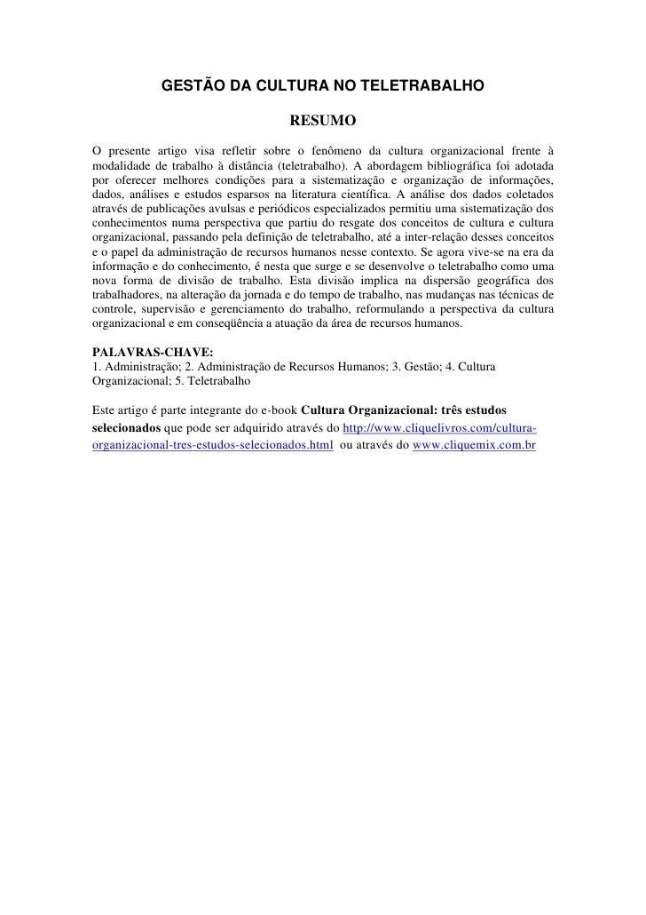 GESTÃO DA CULTURA NO TELETRABALHO                                         RESUMO O presente artigo visa refletir sobre o f...