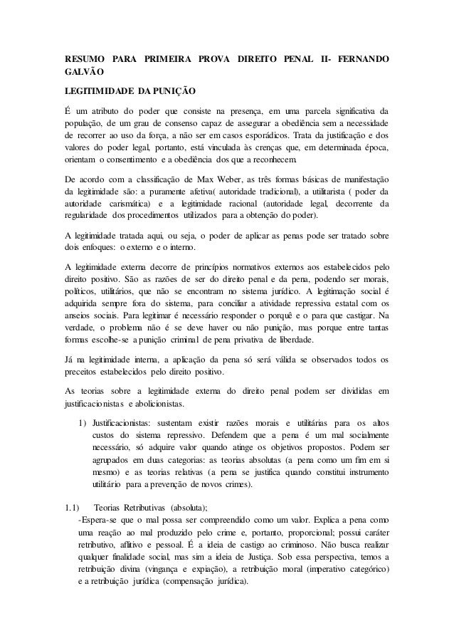 RESUMO PARA PRIMEIRA PROVA DIREITO PENAL II- FERNANDO  GALVÃO  LEGITIMIDADE DA PUNIÇÃO  É um atributo do poder que consist...