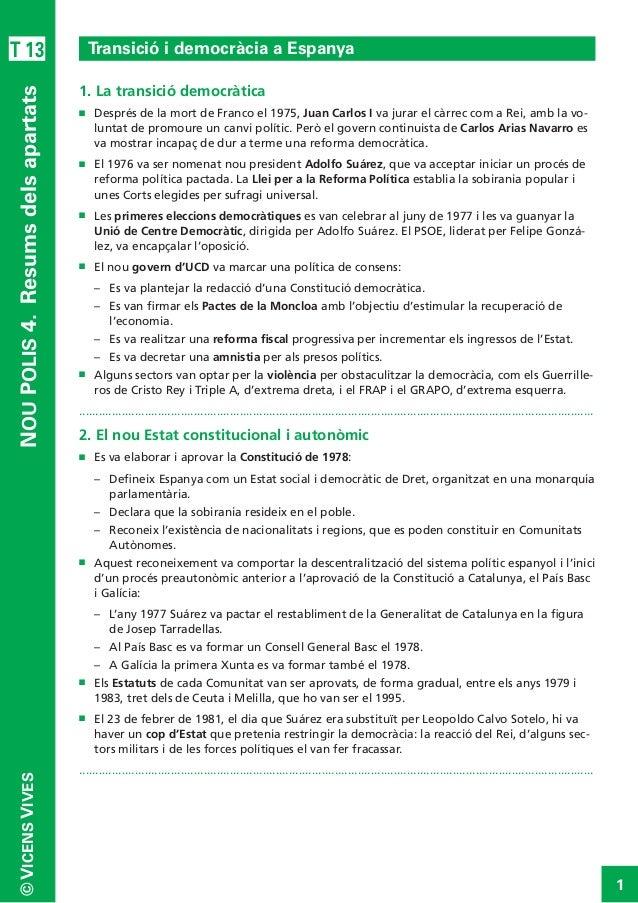 1 ©VICENSVIVES T 13 NOUPOLIS4.Resumsdelsapartats Transició i democràcia a Espanya 1. La transició democràtica n Després ...
