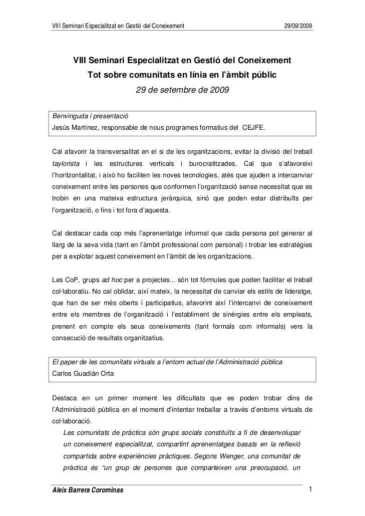 VIII Seminari Especialitzat en Gestió del Coneixement                                   29/09/2009             VIII Semina...