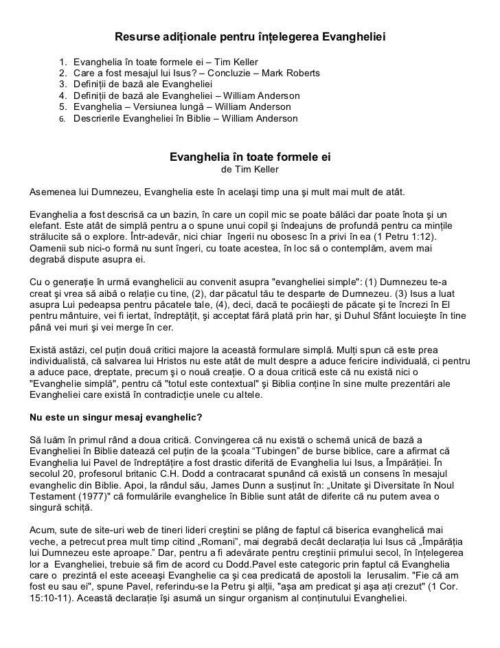 Resurse adiţionale pentru înţelegerea Evangheliei       1. Evanghelia în toate formele ei – Tim Keller       2. Care a fos...