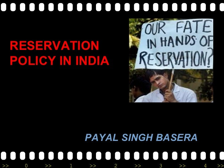 RESERVATION POLICY IN INDIA PAYAL SINGH BASERA