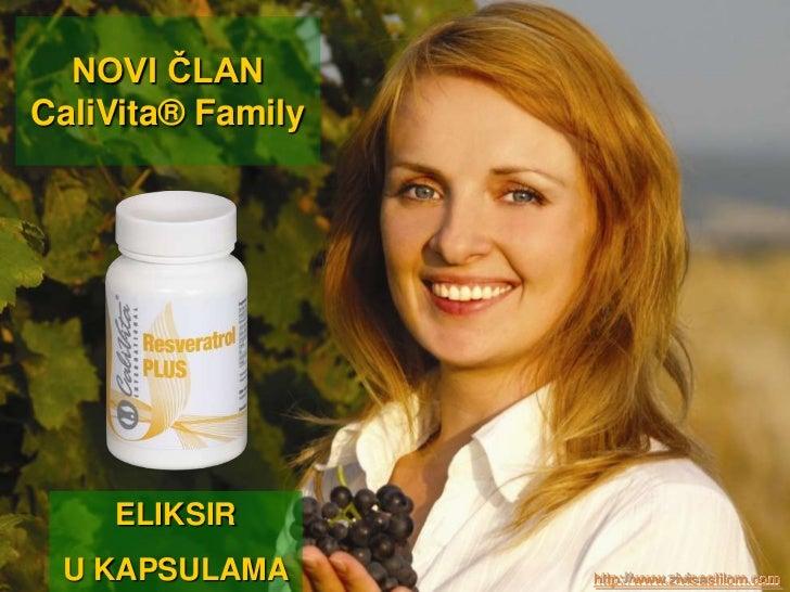 NOVI ČLANCaliVita® Family    ELIKSIR U KAPSULAMA       http://www.zivisastilom.com