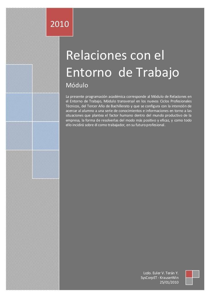 Relaciones con el Entorno de Trabajo. 2010