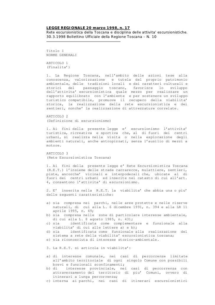 LEGGE REGIONALE 20 marzo 1998, n. 17Rete escursionistica della Toscana e disciplina delle attivita' escursionistiche.30.3....