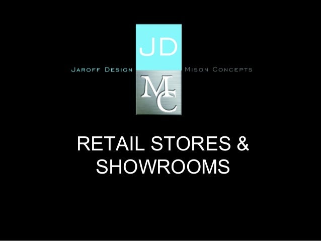Retail & Showroom Projects