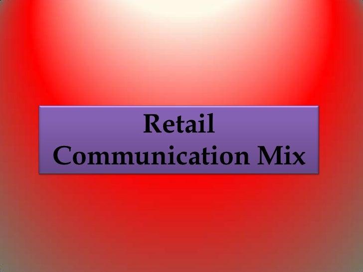 RetailCommunication Mix