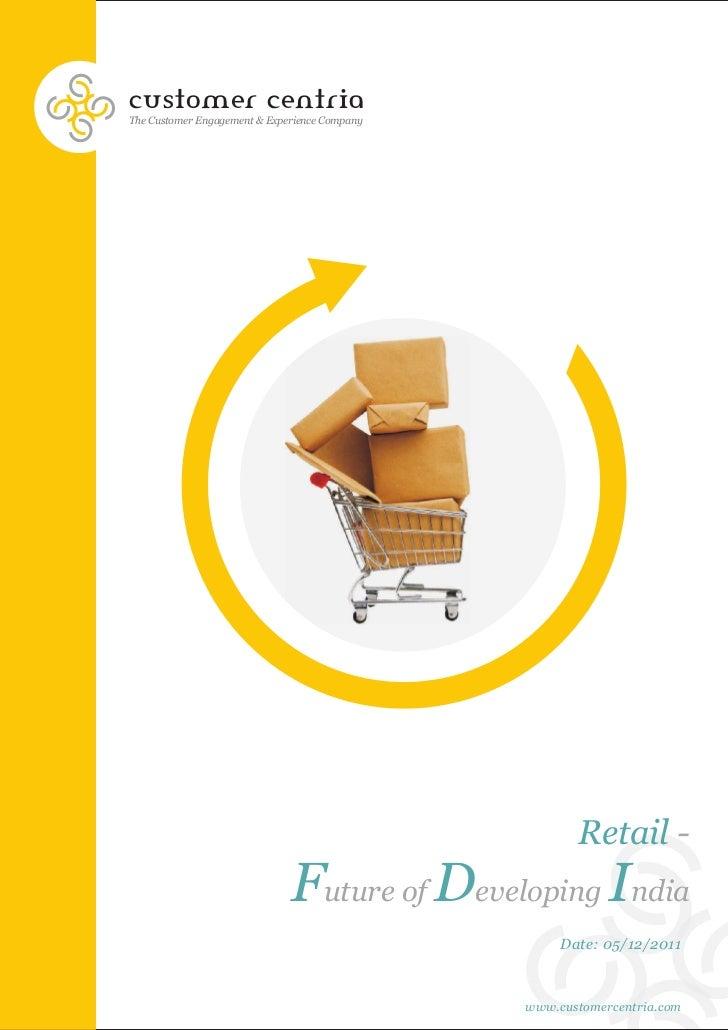 customer centriaThe Customer Engagement & Experience Company                                                      Retail -...