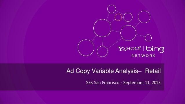 SES San Francisco - September 11, 2013 Ad Copy Variable Analysis ̶ Retail