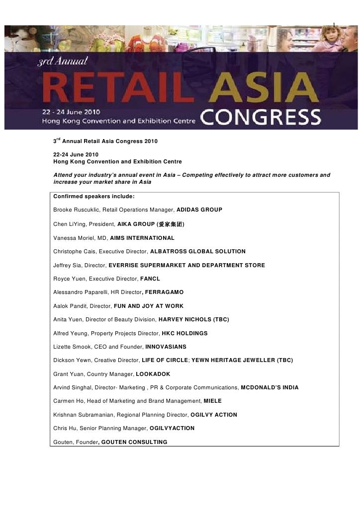 1      rd 3 Annual Retail Asia Congress 2010  22-24 June 2010 Hong Kong Convention and Exhibition Centre  Attend your indu...