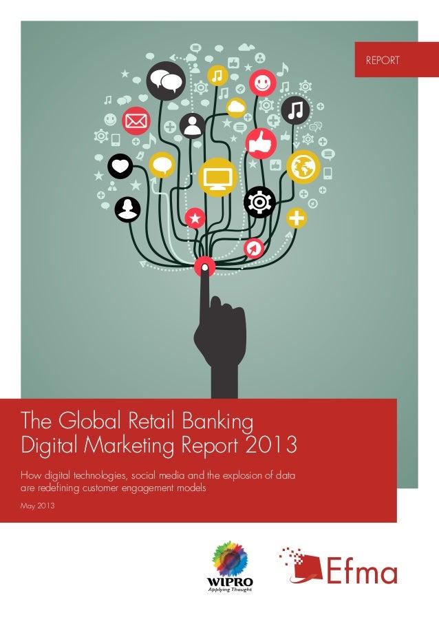2013 Retail Banking Digital Marketing Report