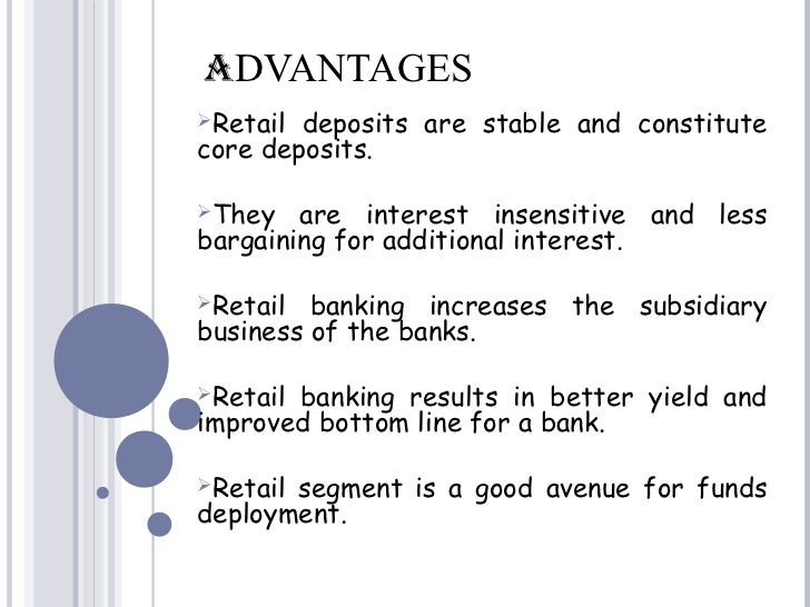 What are the advantages and disadvantages of being in the retail business?