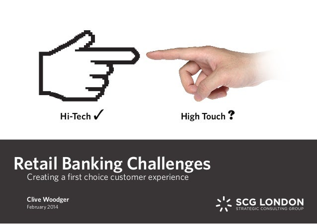 Retail banking challenges for First choice retail