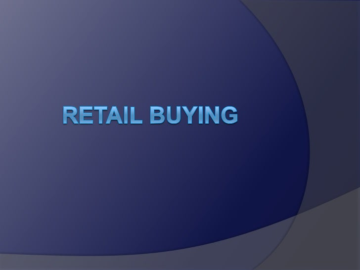 Retail buying