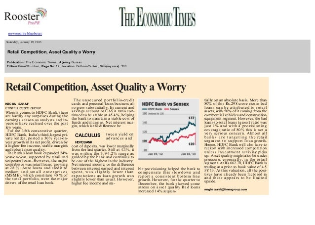 powered by bluebytes       Saturday , January 19, 2013    Retail Competition, Asset Quality a Worry   Publication:...