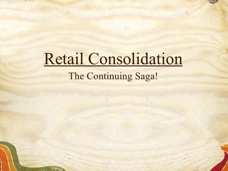 Retailconsolidation
