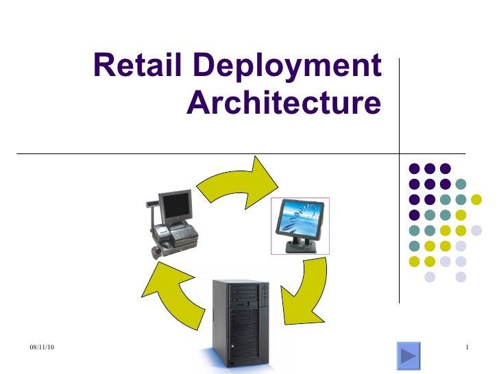 Retail Deployment Architecture