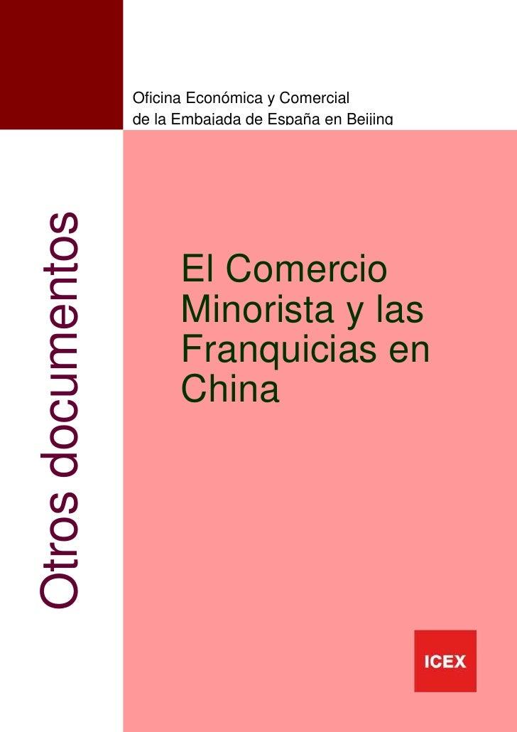 Oficina Económica y Comercial                   de la Embajada de España en BeijingOtros documentos                       ...