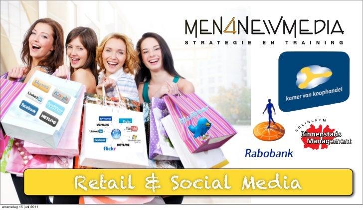 Retail & Social Mediawoensdag 15 juni 2011