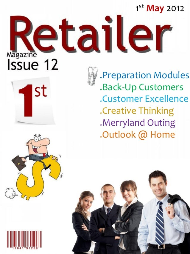 1st May 2012.Preparation Modules.Back-Up Customers.Customer Excellence.Creative Thinking.Merryland Outing.Outlook @ Home