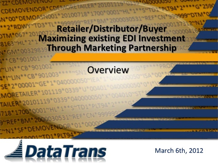 Retailer Marketing Partnership   Dts Edi Advantage Overview