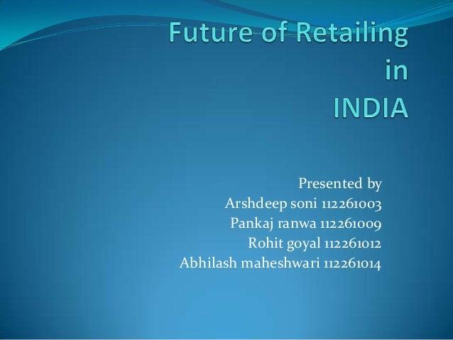Presented by      Arshdeep soni 112261003       Pankaj ranwa 112261009          Rohit goyal 112261012Abhilash maheshwari 1...