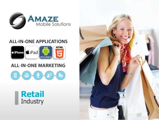 ALL-IN-ONE APPLICATIONS    Retail    Industry