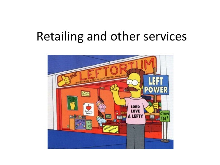 Retailing and other services