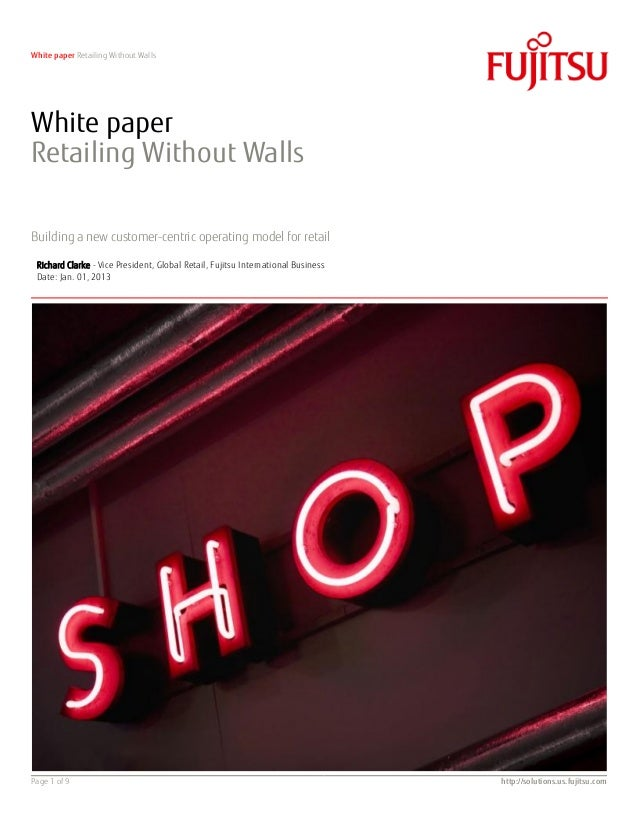 White paper Retailing Without WallsWhite paperRetailing Without WallsBuilding a new customer-centric operating model for r...