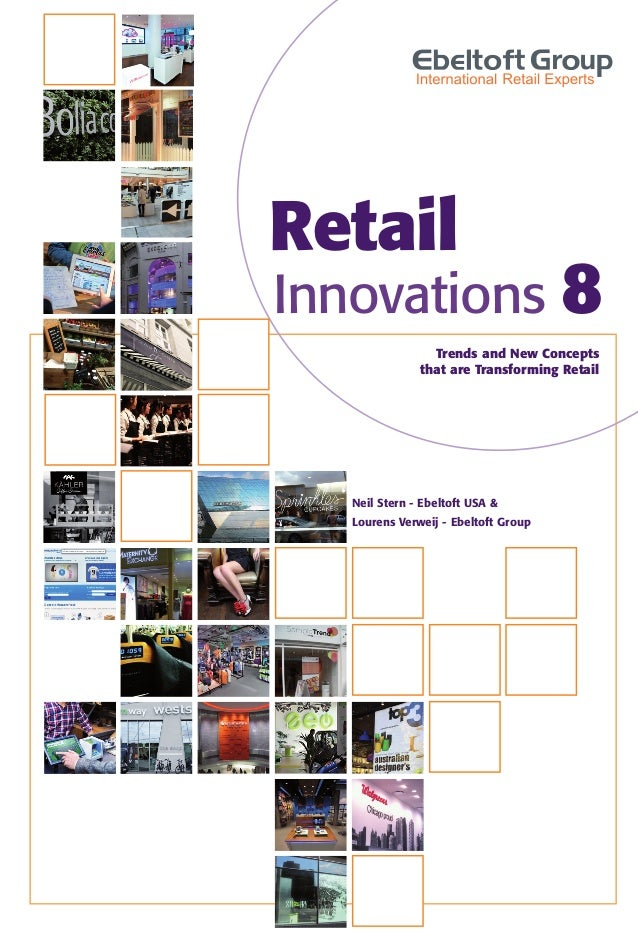 RetailInnovations 8                 Trends and New Concepts               that are Transforming Retail   Neil Stern - Ebel...