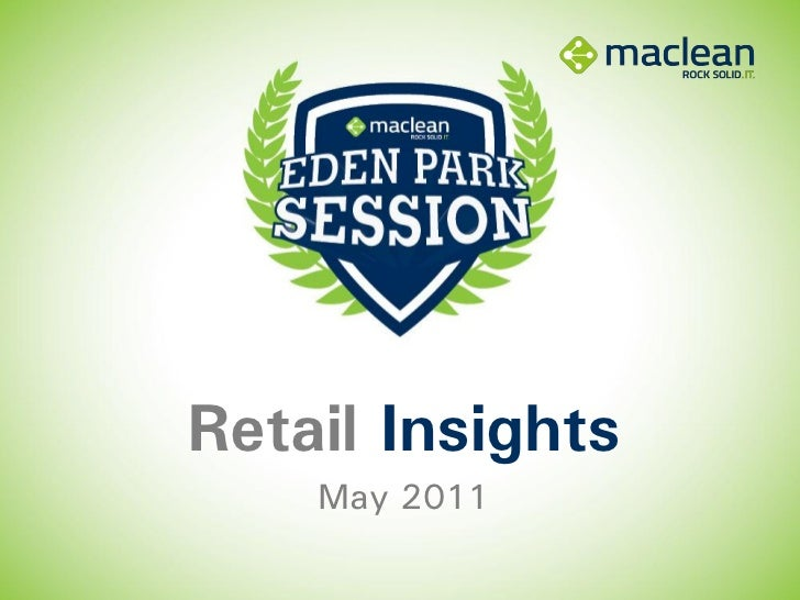 Retail Insights Seminar Presentation - April 2011