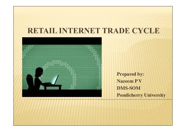 Retail internet trade cycle