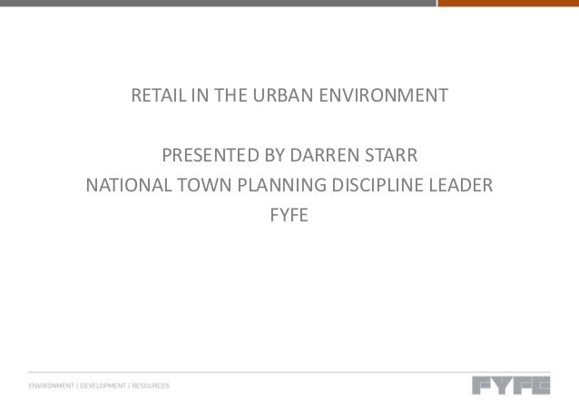 Retail in the urban environment 2012