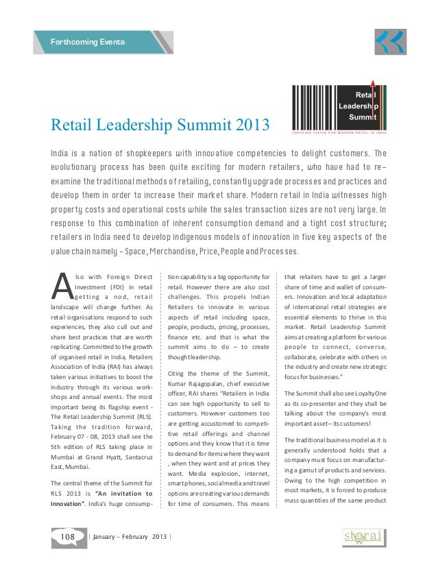 Forthcoming EventsRetail Leadership Summit 2013India is a nation of shopkeepers with innovative competencies to delight cu...
