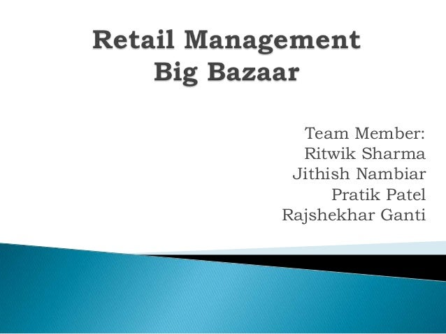 Team Member: Ritwik Sharma Jithish Nambiar Pratik Patel Rajshekhar Ganti