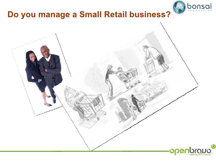 Do you manage a Small Retail business?
