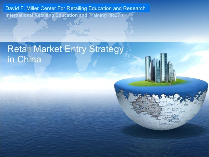 Retail Market Entry Strategy in China