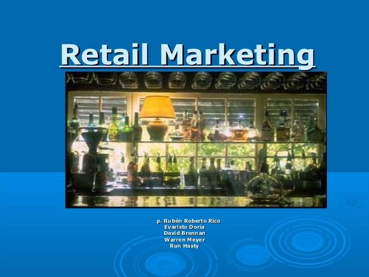 Retail Marketing      p. Rubén Roberto Rico         Evaristo Doria         David Brennan         Warren Meyer           Ru...