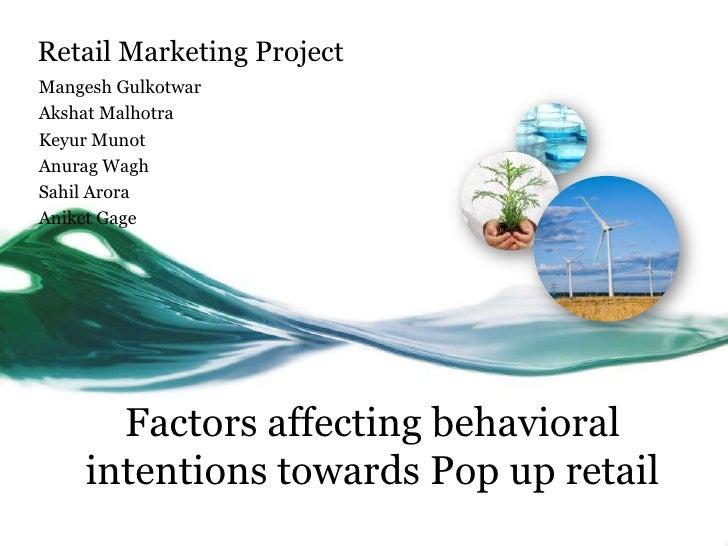Retail Marketing Project<br />MangeshGulkotwar<br />AkshatMalhotra<br />KeyurMunot<br />AnuragWagh<br />SahilArora<br />An...