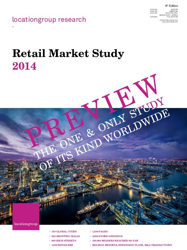 locationgroup research . Retail Market Study 2014 locationgroup ·  150 GLOBAL CITIES  500 SHOPPING MALLS  800 HIGH STRE...